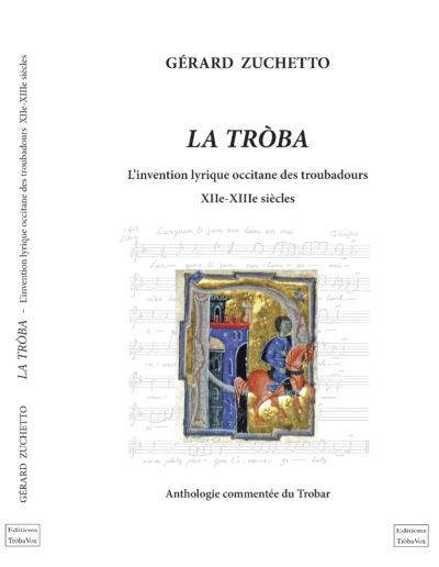 La Troba - Anthologie des Troubadours